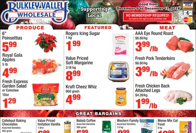 Bulkley Valley Wholesale Flyer December 5 to 11