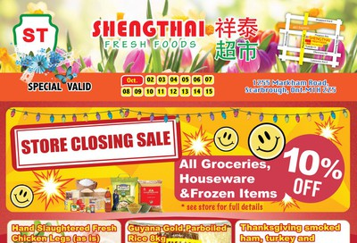 Shengthai Fresh Foods Store Closing Sale Flyer October 2 to 15