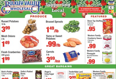 Bulkley Valley Wholesale Flyer December 11 to 31