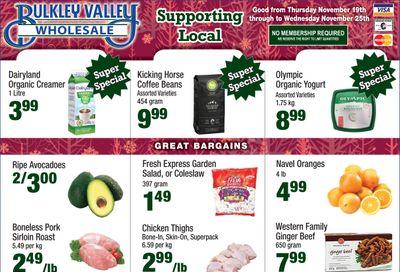 Bulkley Valley Wholesale Flyer November 19 to 25