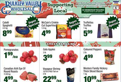 Bulkley Valley Wholesale Flyer November 26  to December 2
