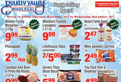 Bulkley Valley Wholesale Flyer December 10 to 16