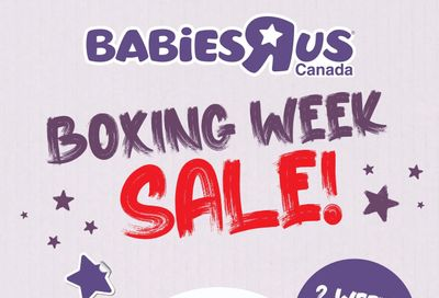 Babies R Us Boxing Day/Week Flyer December 22 to January 6