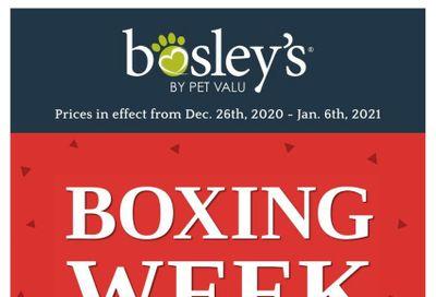 Bosley's by PetValu Boxing Week Flyer December 26 to January 6