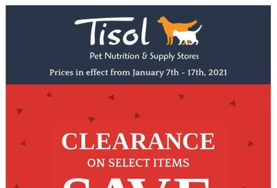Tisol Pet Nutrition & Supply Stores Flyer January 7 to 17