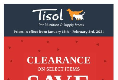 Tisol Pet Nutrition & Supply Stores Flyer January 18 to February 3