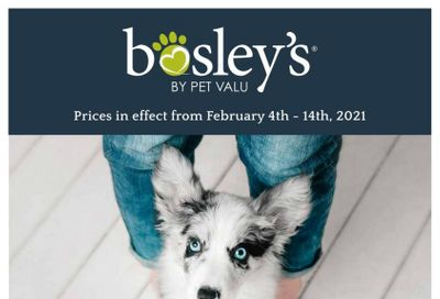 Bosley's by PetValu Flyer February 4 to 14