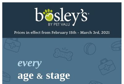 Bosley's by PetValu Flyer February 15 to March 3