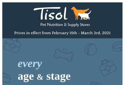 Tisol Pet Nutrition & Supply Stores Flyer February 15 to March 3