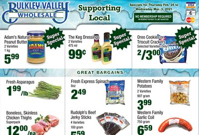 Bulkley Valley Wholesale Flyer February 25 to March 3