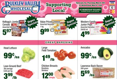 Bulkley Valley Wholesale Flyer March 4 to 10