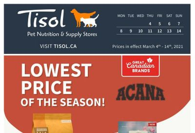Tisol Pet Nutrition & Supply Stores Flyer March 4 to 14