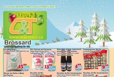 Marche C&T (Brossard) Flyer March 4 to 10