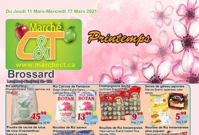Marche C&T (Brossard) Flyer March 11 to 17