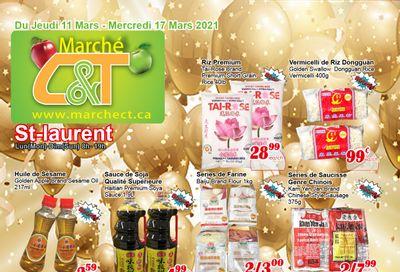 Marche C&T (St. Laurent) Flyer March 11 to 17