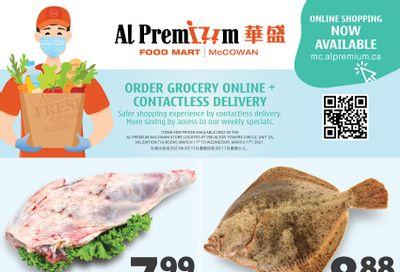 Al Premium Food Mart (McCowan) Flyer March 11 to 17