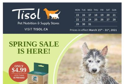 Tisol Pet Nutrition & Supply Stores Flyer March 15 to 31