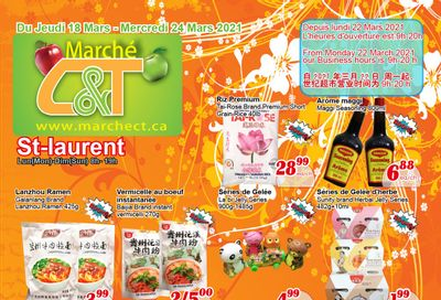 Marche C&T (St. Laurent) Flyer March 18 to 24