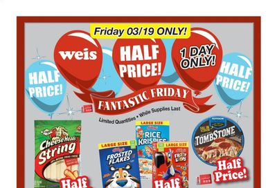 Weis Weekly Ad Flyer March 19 to March 19