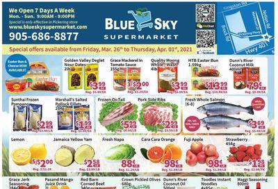 Blue Sky Supermarket (Pickering) Flyer March 26 to April 1