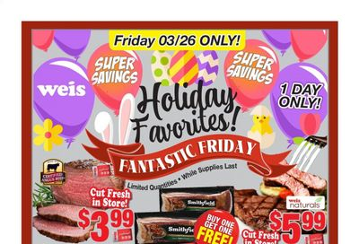 Weis Weekly Ad Flyer March 26 to March 26
