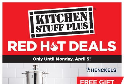 Kitchen Stuff Plus Red Hot Deals Flyer March 29 to April 5