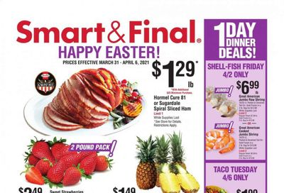 Smart & Final (AZ, CA) Weekly Ad Flyer March 31 to April 6