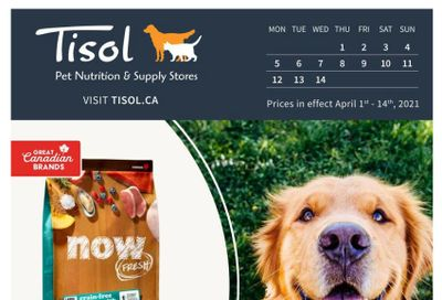 Tisol Pet Nutrition & Supply Stores Flyer April 1 to 14