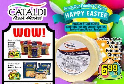 Cataldi Fresh Market Flyer March 31 to April 6