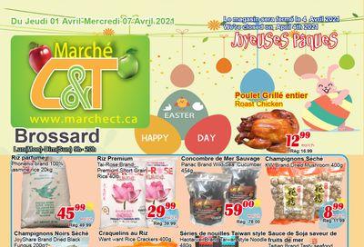 Marche C&T (Brossard) Flyer April 1 to 7