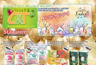 Marche C&T (St. Laurent) Flyer April 1 to 7