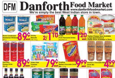 Danforth Food Market Flyer April 1 to 7