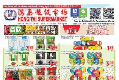 Hong Tai Supermarket Flyer April 3 to 8