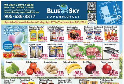 Blue Sky Supermarket (Pickering) Flyer April 3 to 8