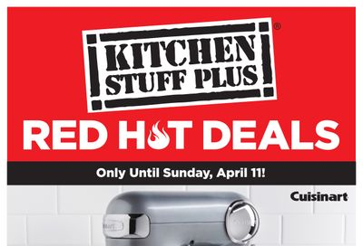 Kitchen Stuff Plus Red Hot Deals Flyer April 6 to 11