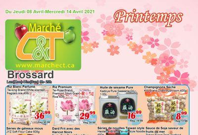 Marche C&T (Brossard) Flyer April 8 to 14