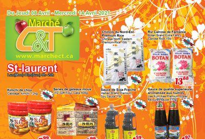 Marche C&T (St. Laurent) Flyer April 8 to 14