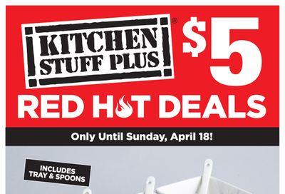 Kitchen Stuff Plus Red Hot Deals Flyer April 12 to 18