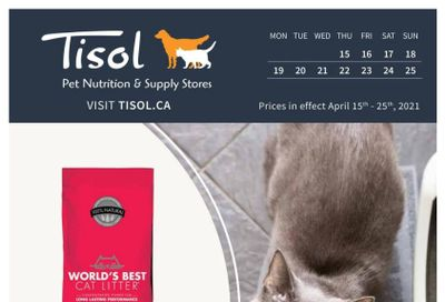 Tisol Pet Nutrition & Supply Stores Flyer April 15 to 25