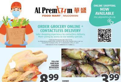 Al Premium Food Mart (McCowan) Flyer April 15 to 21