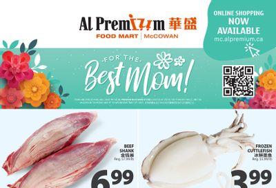 Al Premium Food Mart (McCowan) Flyer May 6 to 12