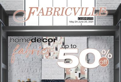 Fabricville Flyer May 24 to June 20