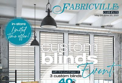 Fabricville Custom Blinds Event Flyer May 24 to June 20