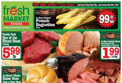 Fresh Market Foods Flyer May 28 to June 3