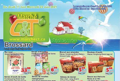 Marche C&T (Brossard) Flyer June 17 to 23