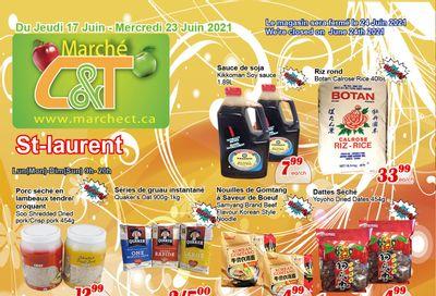 Marche C&T (St. Laurent) Flyer June 17 to 23