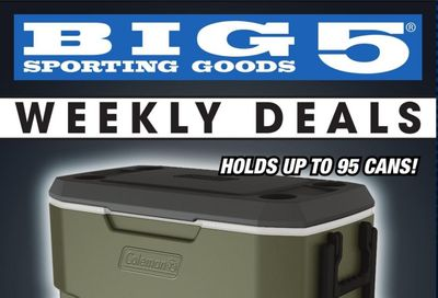 Big 5 (AZ, CA, CO, ID, NM, OR, UT, WA) Weekly Ad Flyer June 21 to June 26