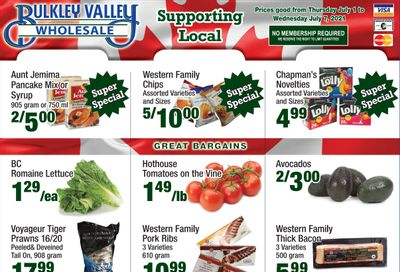 Bulkley Valley Wholesale Flyer July 1 to 7