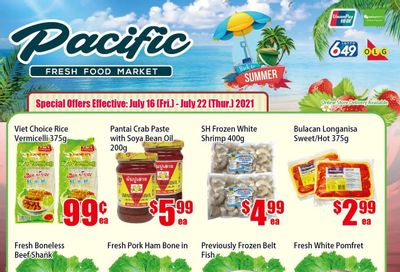 Pacific Fresh Food Market (North York) Flyer July 16 to 22