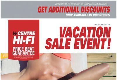 Centre Hi-Fi Flyer July 23 to 29